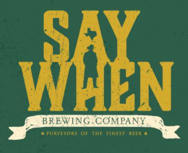 Say When Brewingopens